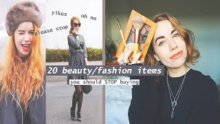 20 wasteful beauty/fashion items you don't need anymore