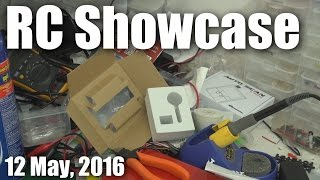 RC product showcase (12 May, 2016)