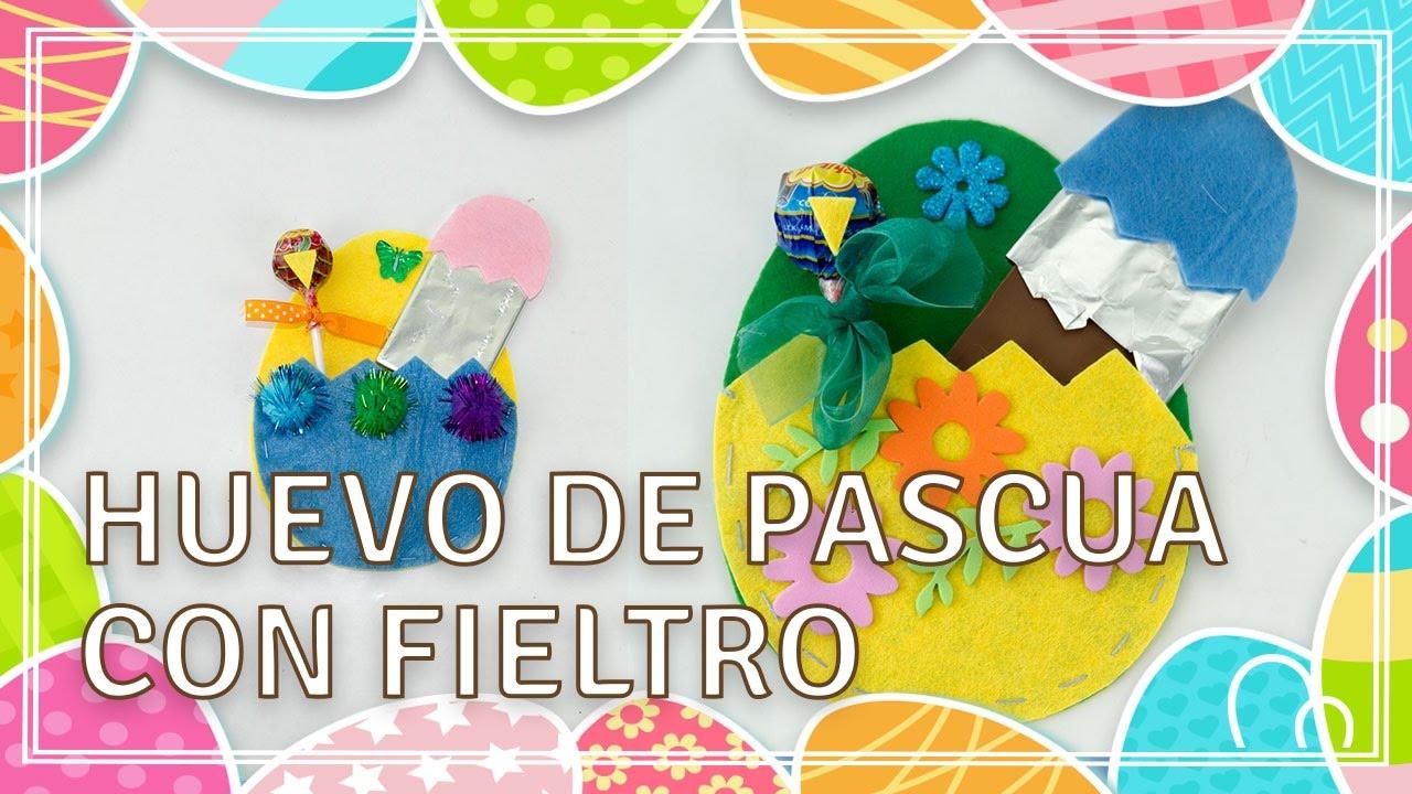 Manualidades De Semana Santa Huevo De Pascua Con Fieltro Youtube