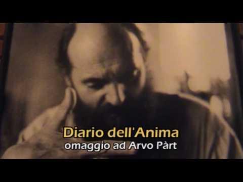 ARVO PART :  Diario Dell'Anima - Contemporanea 2010 prodotto da Musica per Roma