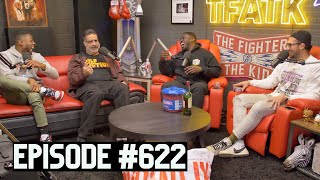 The Fighter and The Kid - Episode 622: Erik Griffin