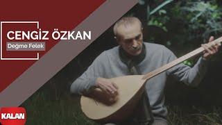 Cengiz Özkan - Değme Felek [ Official Music Video © 2015 Kalan Müzik ] Video