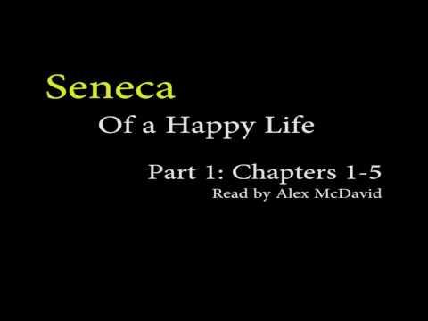 Seneca, Of a Happy Life - Part 1 (Stoicism)