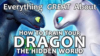 Everything GREAT About How to Train Your Dragon: The Hidden World!