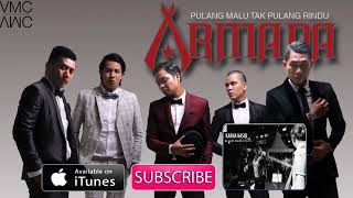 Armada - Pulang Malu Tak Pulang Rindu (Official Music Video) thumbnail