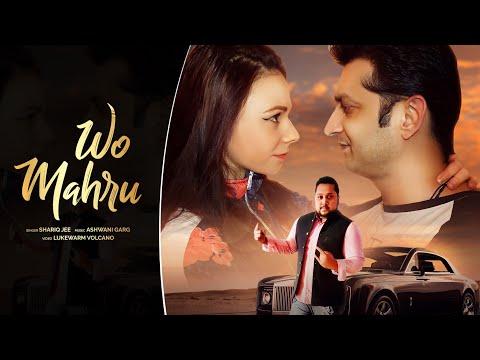 wo mahru   shariqjee   love song