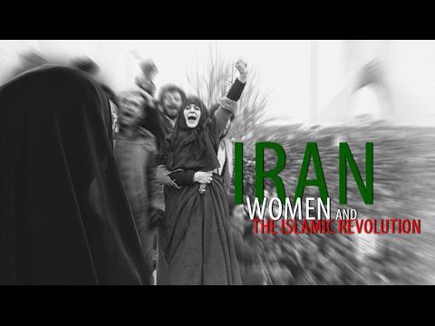 Iran Women and the Islamic Revolution - Documentary
