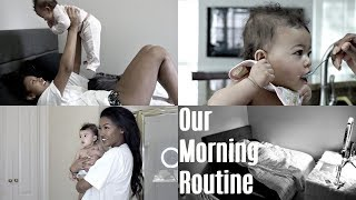 Mommy and Baby Morning Routine