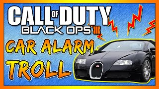 JESUS CHRIST! - Car Alarm Trolling on Call of Duty! #3 (Black Ops 3)