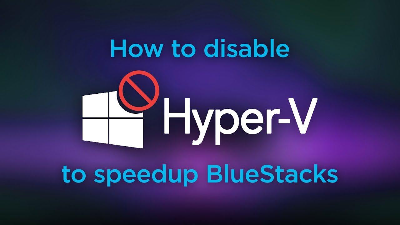 How do I disable Hyper-V on Windows? – BlueStacks Support