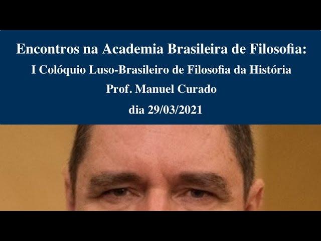 Encontros na Academia: Manuel Curado