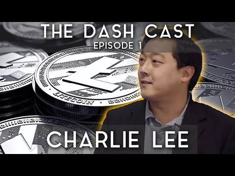 DashCast Ep. 1 | Charlie Lee (Litecoin, Lightning Network, etc.)