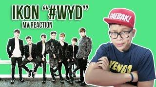 IKON (#WYD) MV REACTION | BIKIN IRI AJA!