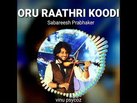 Oru rathri koodi sabareesh prabhaker (violin)