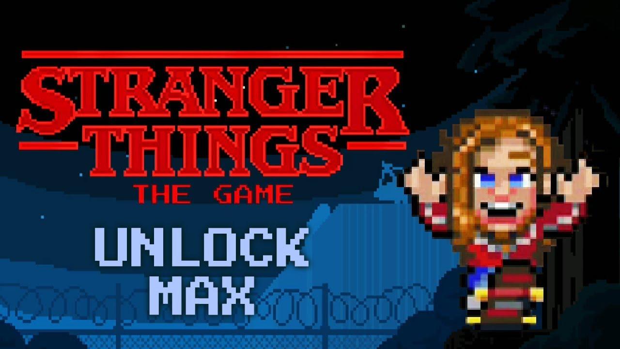 028b89edcb58b4 Stranger Things  The Game - Unlock Max - YouTube