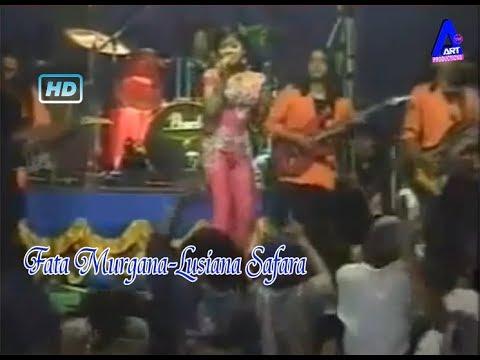 Fatamorgana-Lusiana Safara-Om.Palapa Lawas Nostalgia Dangdut Classic