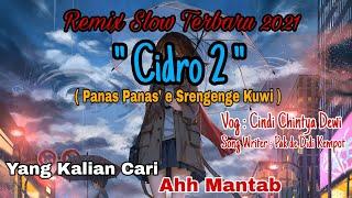 Dj Cidro 2 ( CINDI CINTYA DEWI) Remix Terbaru 2021 viral Tik Tok