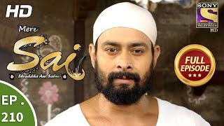 Mere Sai - Ep 210 - Full Episode - 13th July, 2018