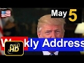 [Trump News]Breaking News , President Trump Latest News Today 5/5/17 , President Trump's Weekly Add
