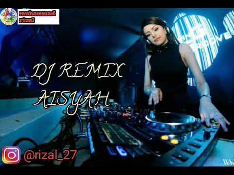 DJ KAU PATAHKAN HATI MAIMUNAH (Remix aisyah)