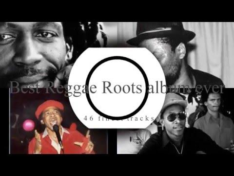 Best Reggae Roots Album Ever [HQ] 2hrs33mins