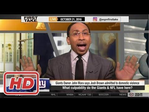 ESPN First Take - What Should the Giants & NFL Do with Josh Brown?2017