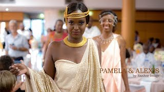 PAMELA & ALEXIS Mariage Traditionnel franco-Rwandais à Lyon Video