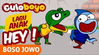 LAGU ANAK | HEY ! (BOSO JOWO) | Lagu Anak Culoboyo