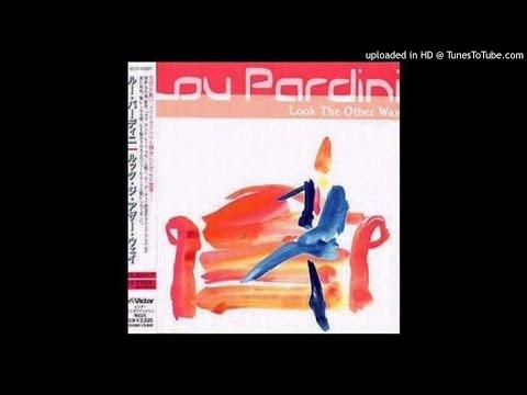 Lou Pardini   Better Late Than Never
