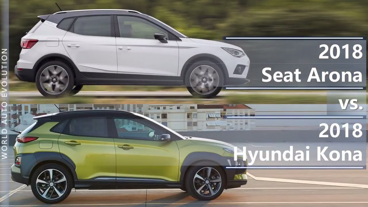 2018 Seat Arona Vs Hyundai Kona Technical Comparison