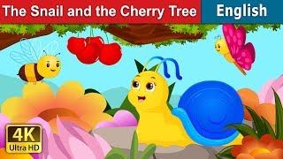 The Snail And The Cherry Tree  | Story | English Fairy Tales