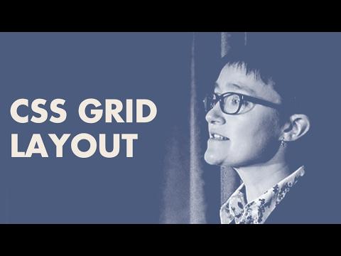 CSS Grid Layout - Rachel Andrew | February 2017