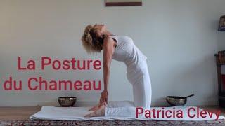 Posture du Chameau en 3 versions. Ses bienfaits et contre-indications. Avec Patricia Clévy