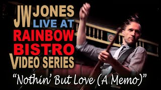 "JW-Jones ""Nothin"