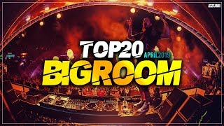 Sick Big Room Drops April 2019 [Top 20] EZUMI