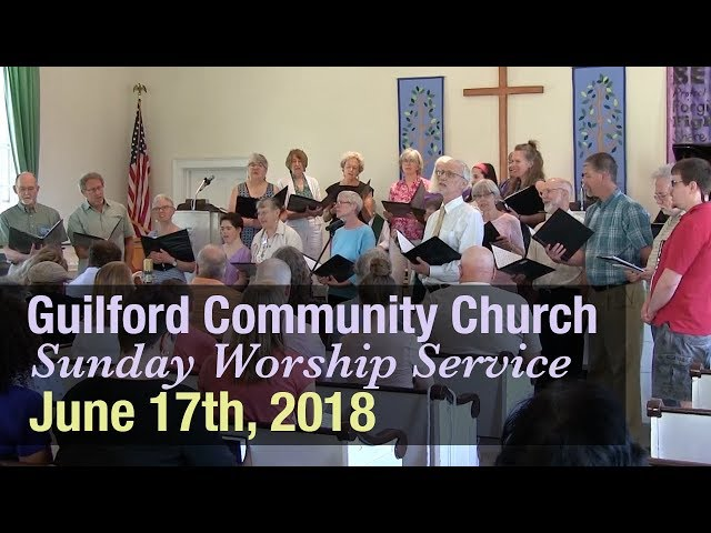 Guilford Church Service - 6/17/18