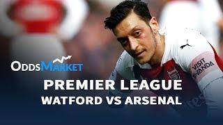 Watford vs Arsenal | Premier League Football Predictions | 15/04/19