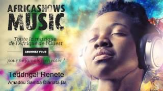 Teddngal Renete - Amadou Samba Diariata Ba