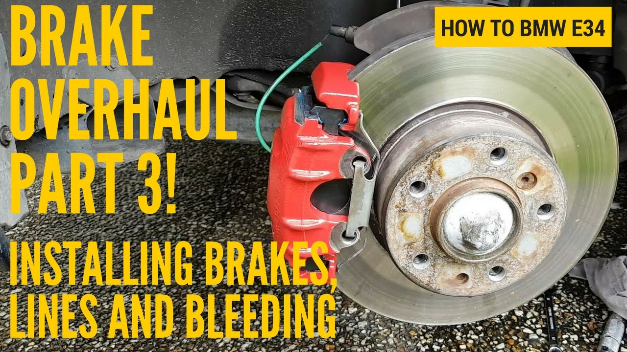 how to bmw e34 brake overhaul part 3 installing brakes braided lines and bleeding youtube. Black Bedroom Furniture Sets. Home Design Ideas