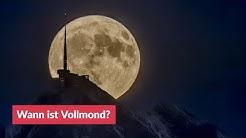 Wann ist Vollmond?