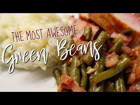 MOST AWESOME GREEN BEAN RECIPE | SWEET & SAVORY GREEN BEANS | Cook Clean And Repeat 2018