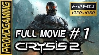 Crysis 2 - Full Movie (Game Movie) - Ep 1/2 - Walkthrough [Full HD]