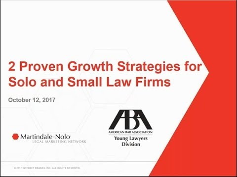 Two Key Growth Strategies for Solos and Small Law Firms