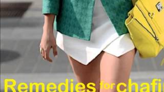 Thighs Chaffing? - Skin Chafing?  Quick Remedy!