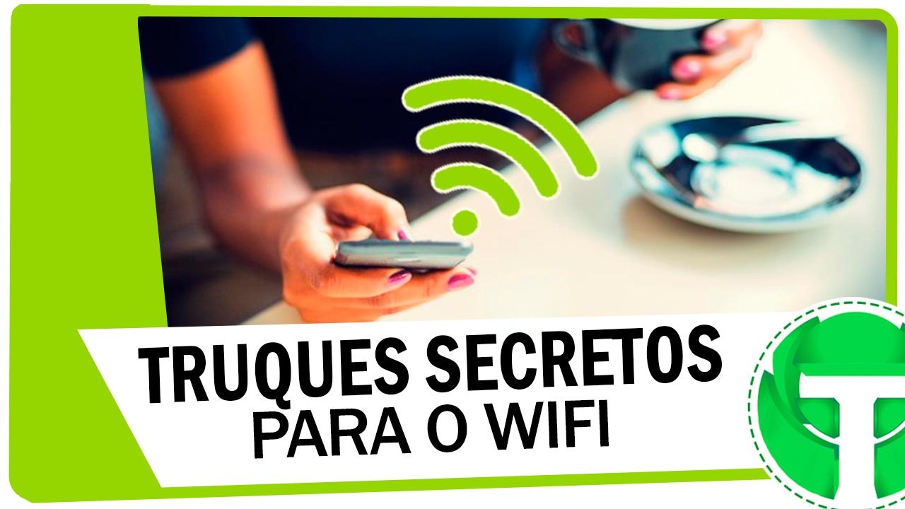 7 Truques secretos no WiFi QUE TODO USUÁRIO deveria usar!