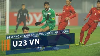 Đêm không ngủ ăn mừng chiến thắng của U23 VN   VTC1