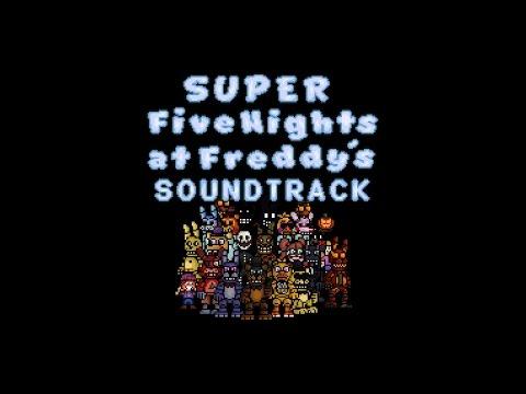 Super FNaF - Complete Soundtrack (SPOILERS)