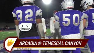CIF-SS Div. 8 Football 2018, Quarterfinal Playoffs: Arcadia @ Temescal Canyon