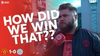 HOWSON: HOW DID WE WIN THAT?? Man United 1 Leicester 0