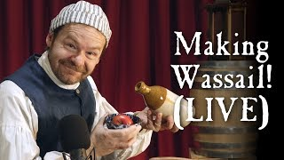 Let's Make Wassail!